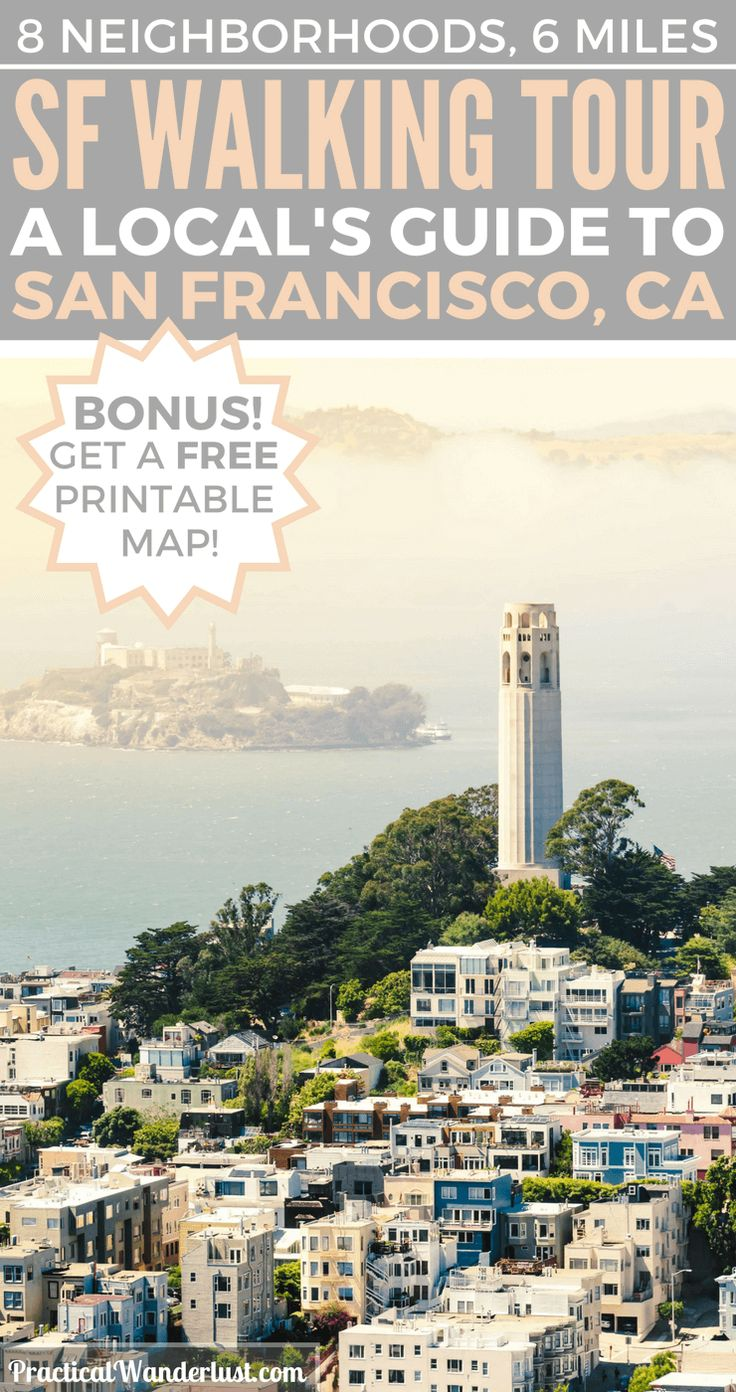 The Ultimate San Francisco Self Guided Walking Tour