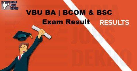 Latest Noticiation, Sarkari naukri, Govt jobs, Jobs in India, VBU BA | BCOM & BSC Result 2018-19, VBU Examination 2018-19, Vinoba Bhave University, VBU BA , BCOM & BSC Exam Result 2018-19