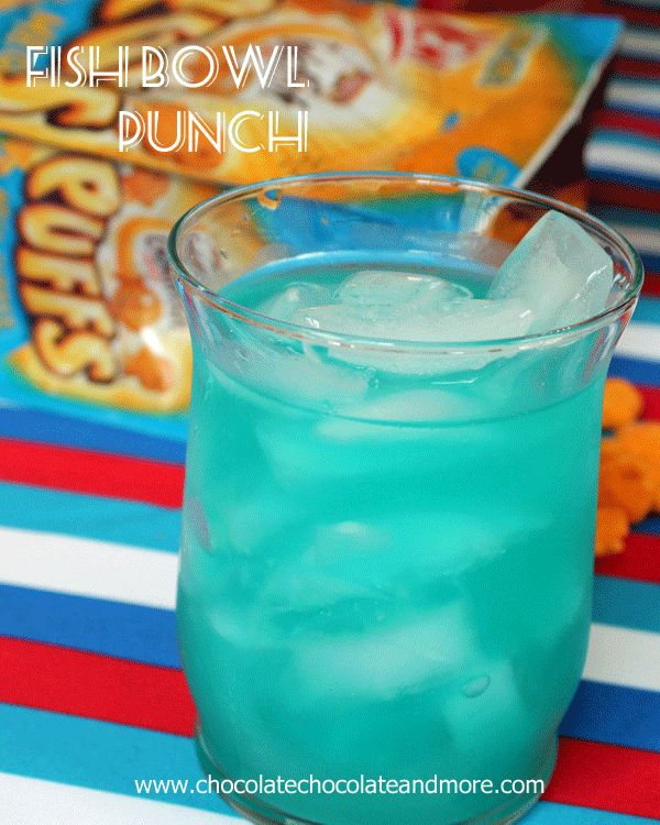 Fish Bowl Punch and Goldfish Puffs - Chocolate Chocolate and More!