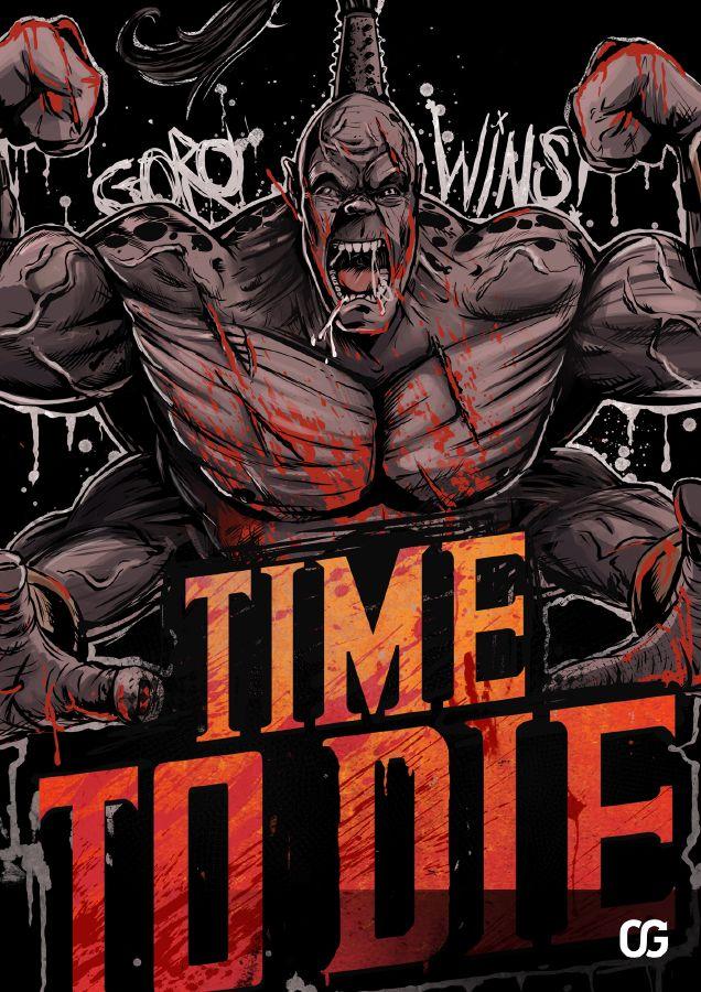 Mortal Kombat Goro: TIME TO DIE! by Bakerrrr on deviantART