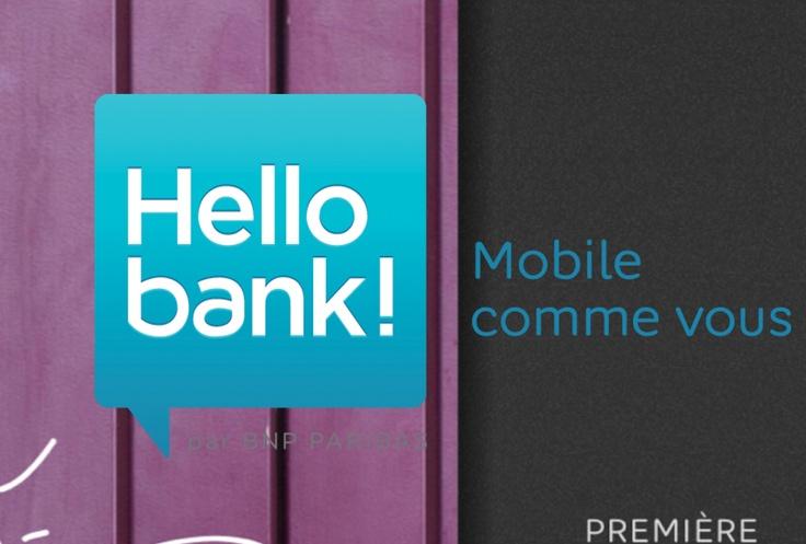 Lancement de Hello Bank! en France :: Première banque mobile européenne, 100% digitale :: http://www.hellobank.com/ :: #Hellobank #innovation #mobile