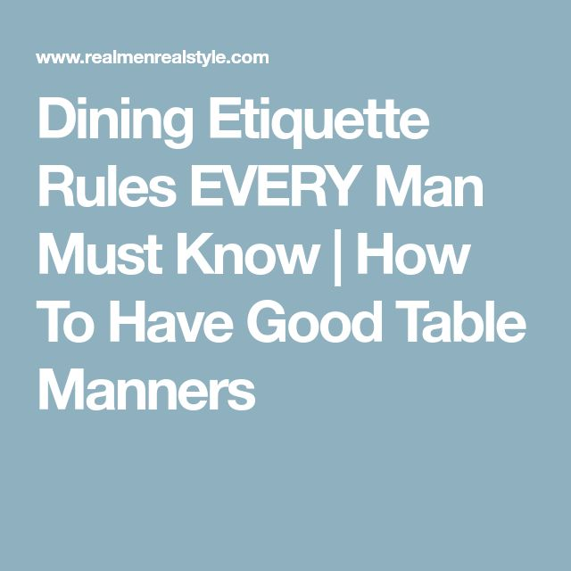 Dining Etiquette Rules EVERY Man Must Know | How To Have Good Table Manners