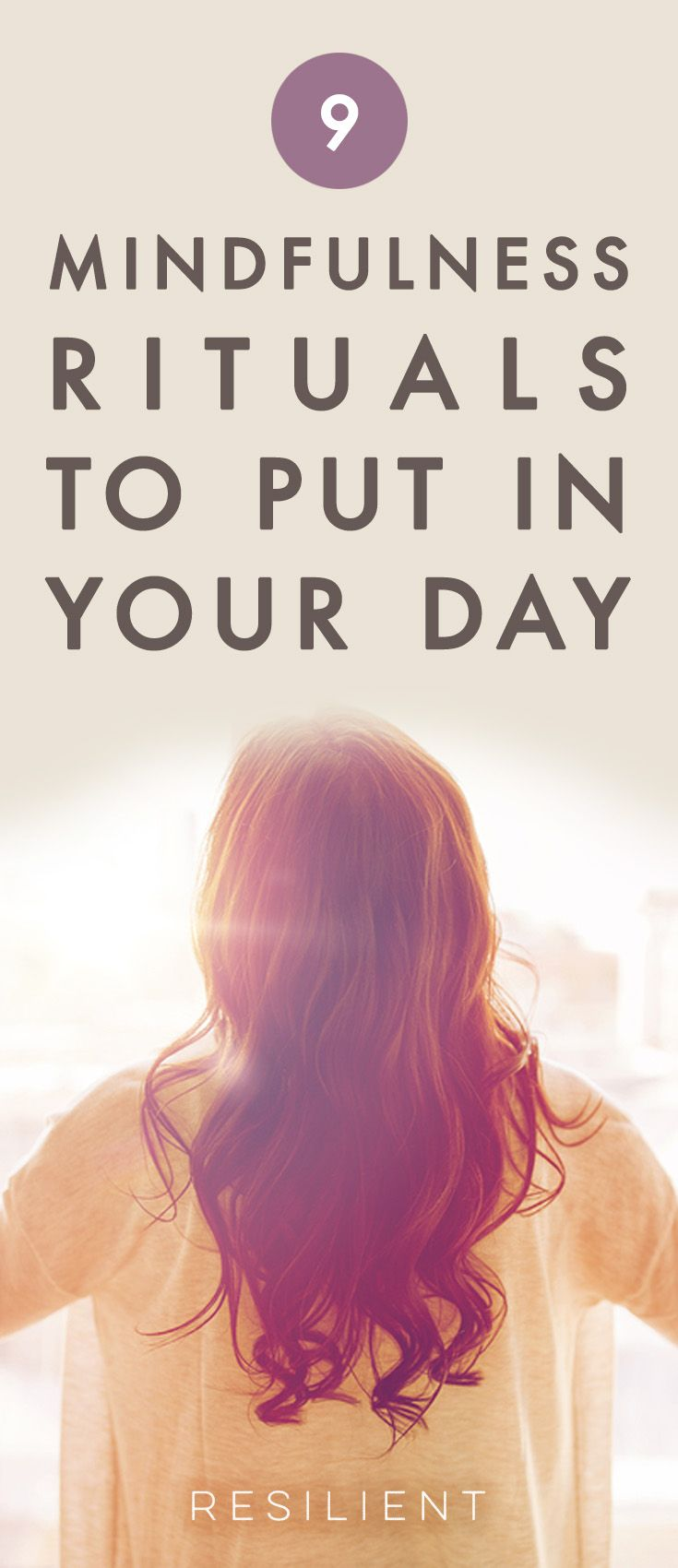 Are you simply moving through your day, without fully living? I did this for many years. It was as if life were just passing by, and I was waiting for something to happen. I always felt like I was preparing for something later. But today isn't preparation for tomorrow. Today is the main event. Here are 9 mindfulness rituals to make your day better. #mindfulness #mindful #mindfulnessritual