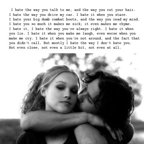 10 things I hate about you. LOVE this movie!