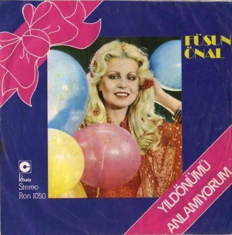 Füsun Önal - Yıldönümü / Anlamıyorum (Vinyl) at Discogs