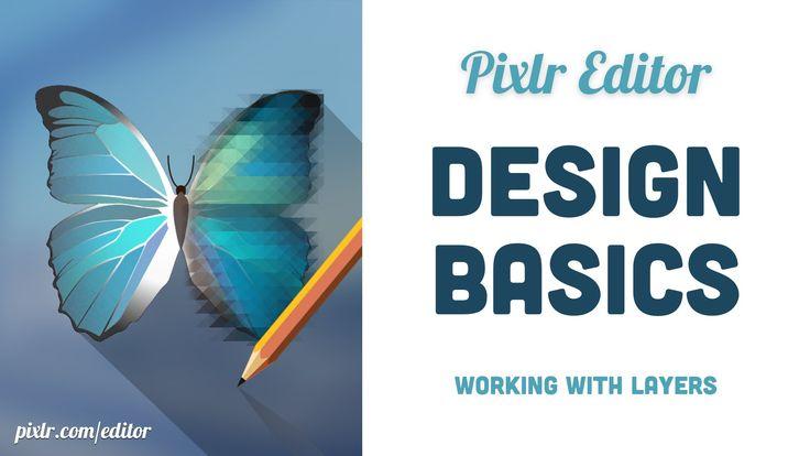 Pixlr Editor Design Basics: Working with Layers