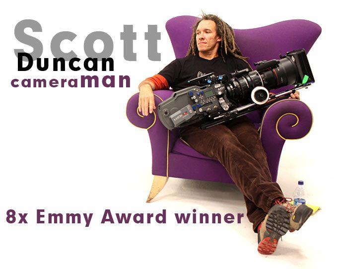 Scott Duncan: Director of Photography.