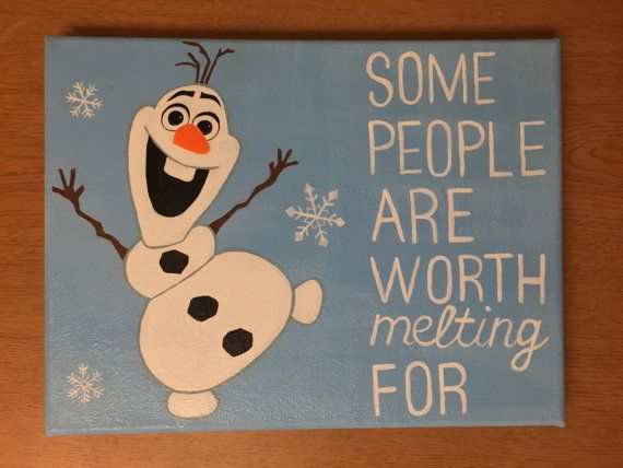 Disney's Frozen Olaf Quote Acrylic Painted 9x12 Canvas