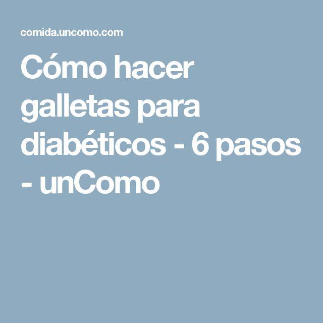 Cómo hacer galletas para diabéticos - 6 pasos - unComo