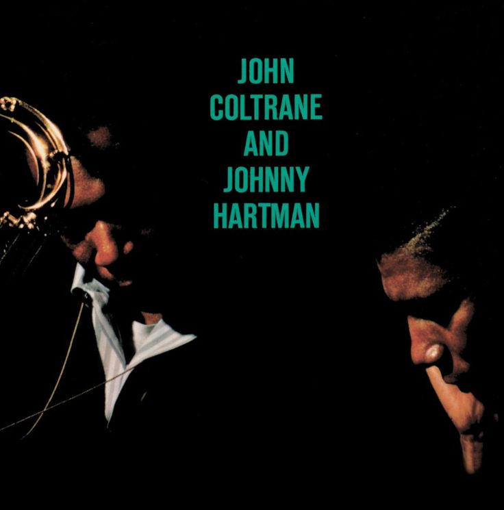 39 Best John Coltrane Wow Images On Pinterest All That