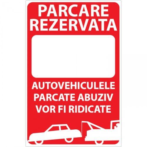 Indicator Parcare rezervata (cu textul dvs) Indicator care interzice parcarea, ori stationarea. Mesajul acestuia este Parcare rezervata - textul dvs. - Autovehiculele parcate abuziv vor fi ridicate. 20x30 cm - 8.9 lei 30x40 cm - 15.9 lei