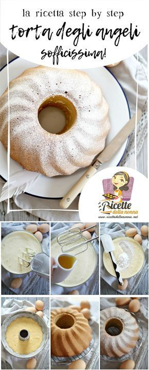 Torta degli angeli soffice sofficissima! La ricetta step by step su http://www.ricettedellanonna.net/