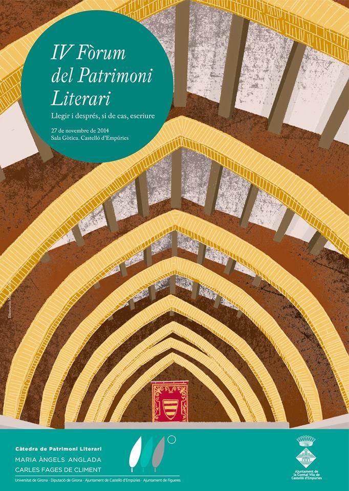 IV Fòrum de Patrimoni Literari: Llegir i després, si de cas, escriure