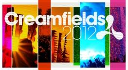 Creamfields 2012 Tickets at Trackitdown