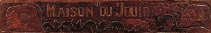 """Linteau de la """"Maison du Jouir"""" (P Gauguin)"""