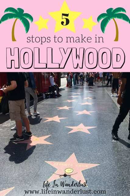 5 Stops to Make in Hollywood California