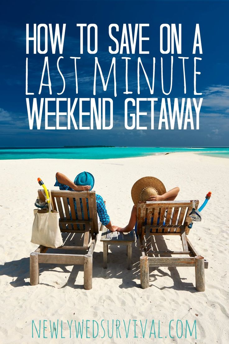 1000 ideas about last minute weekend getaways on for Cheap weekend vacations in the south