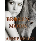 Broken Moon (Kindle Edition)By Annie Bellet
