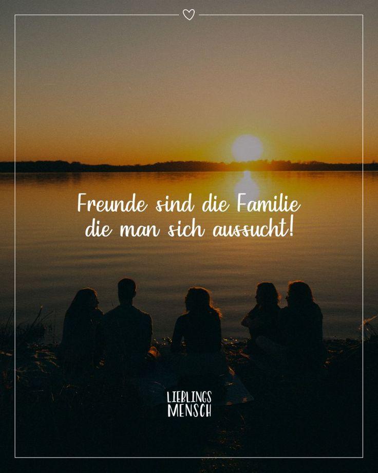 Freunde sind die Familie die man sich aussucht! - VISUAL