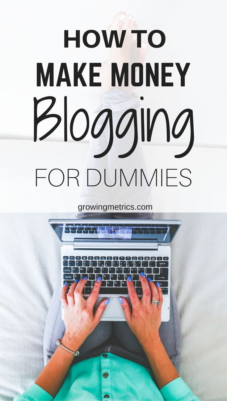 How To Make Money Blogging For Beginners  Want To Earn Some Money Out Of  Your