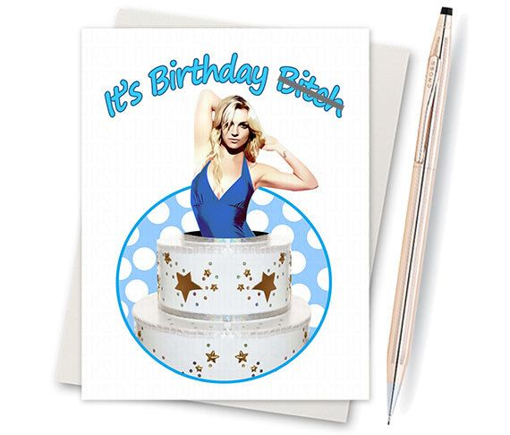Funny Birthday Card  Britney Spears  by InLivingColorStudios