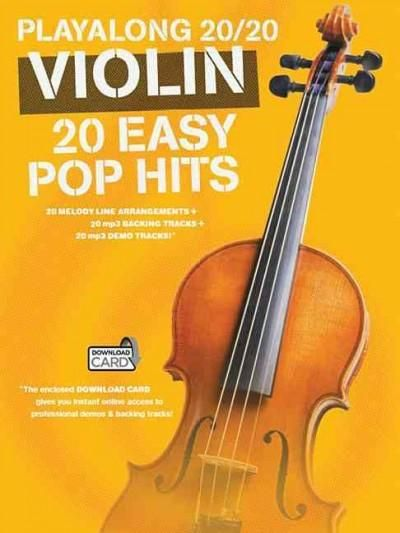 Playalong 20/20 Violin: 20 Easy Pop Hits, Silver