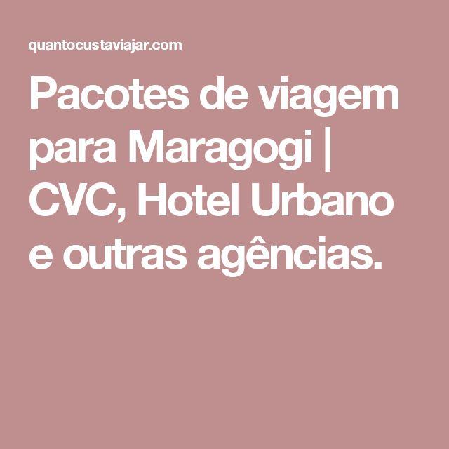 Pacotes de viagem para Maragogi | CVC, Hotel Urbano e outras agências.