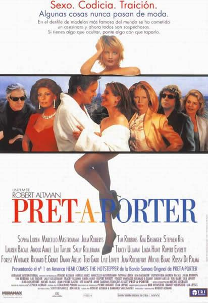 Pret-a-porter  #fashion #movies http://cuchurutu.blogspot.com.es/2014/05/felizlunes-10-peliculas-sobre-moda-que.html