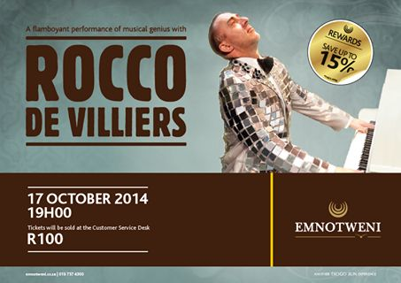 Emnotweni Casino is proud to host the spectacular piano sensation, Rocco de Villiers, live this Friday,17 October.  Tickets are R100 per person and can be purchased from the Emnotweni Customer Service Desk.  Discounts on tickets are available to Emnotweni Cardholders.  Visit www.emnotweni.co.za for more details