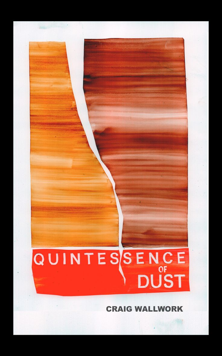 Quintessence Of Dust, Craig Wallwork - always free