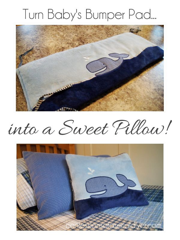 Turn your baby's old bumper pad onto a sweet pillow. A great way to hang on to those memories!