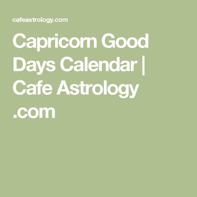 Capricorn Good Days Calendar Cafe Astrology Com Soveti Mars In Aquarius Astrology
