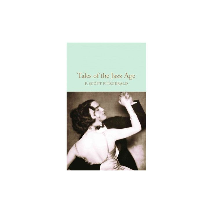 Tales of the Jazz Age (Reissue) (Hardcover) (F. Scott Fitzgerald)