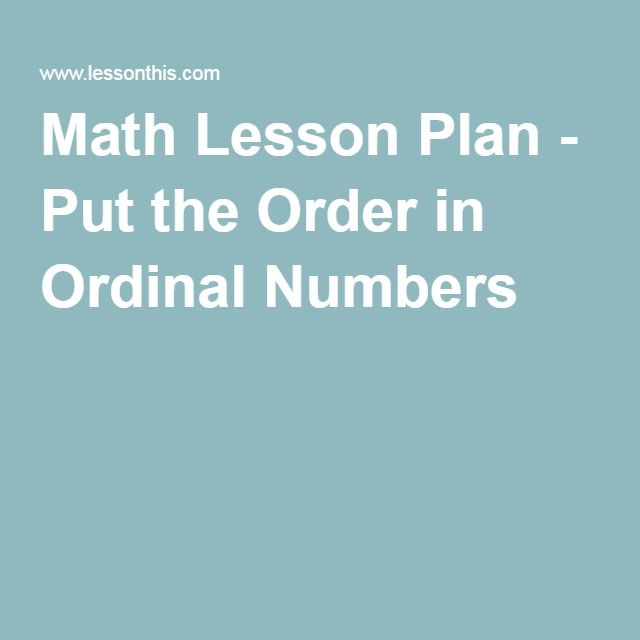 Math Lesson Plan - Put the Order in Ordinal Numbers