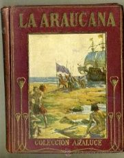 ARALUCE : LA ARAUCANA (C. 1929)