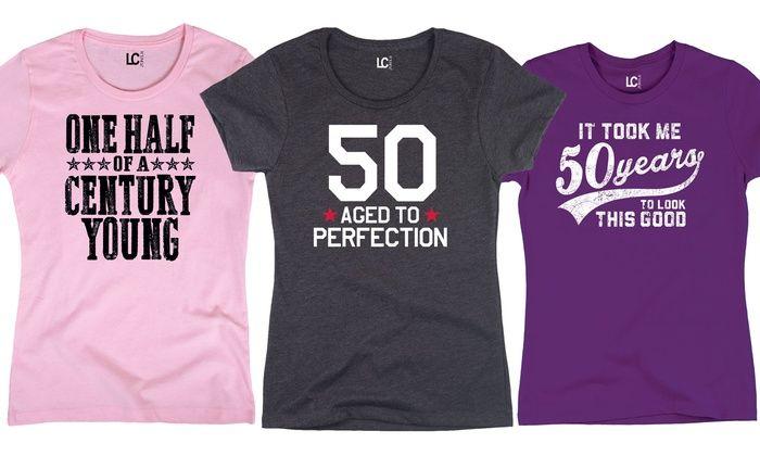 50th Birthday T Shirt Designs Womens 50th Birthday T Shirts Groupon Goods Prussiacomputer Com