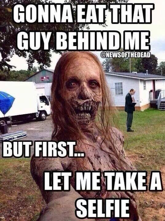 Walking dead #funny #butfirstletmetakeaselfie