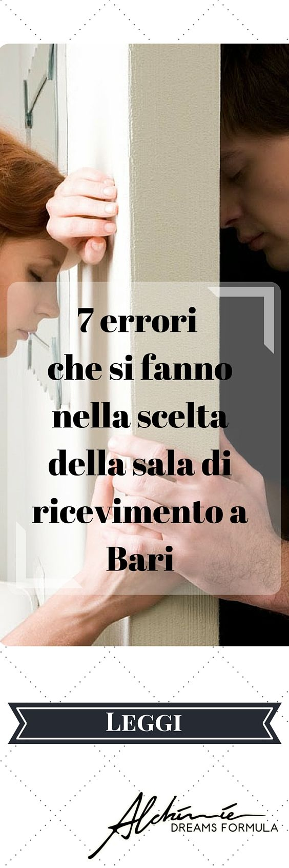 7 errori disastrosi che le coppie fanno quando scelgono la sala ricevimenti a Bari