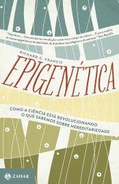 Baixar Livro Epigenética - Richard C. Francis em PDF, ePub e Mobi ou ler online