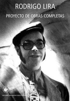 """Publicado originalmente en 1984, tres años después de la muerte de Rodrigo Lira, Proyecto de obras completas pasó rápidamente a ser, para sucesivas generaciones de lectores en las décadas de los 80' y 90', un libro central de la poesía chilena, recurrido, imitado, a la vez que mítico pues conforme pasaban los años resultaba cada vez más difícil de encontrar, como no fuera en fotocopias.  Enrique Lihn prologó esa edición original diciendo que """"la escritura de Lira era su modo de intervenir la…"""