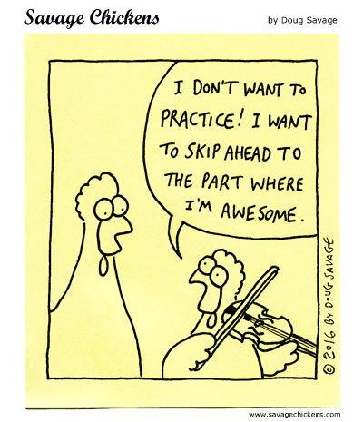 Practice Cartoon | Savage Chickens - Cartoons on Sticky ...