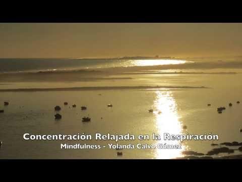 Concentración Relajada en la Respiración - YouTube