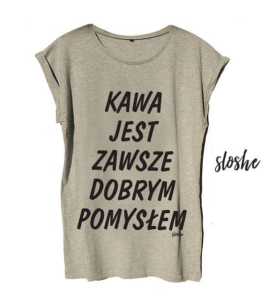 bluzki - t-shirty - damskie-Kawa jest zawsze dobrym pomysłem, t-shirt S