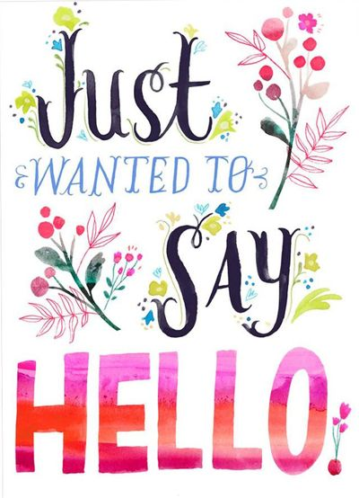 Beautiful, happy & colourful lettering & illustration • »Just wanted to say hello« by Samantha Lewis on Print & Pattern • Studio Ink