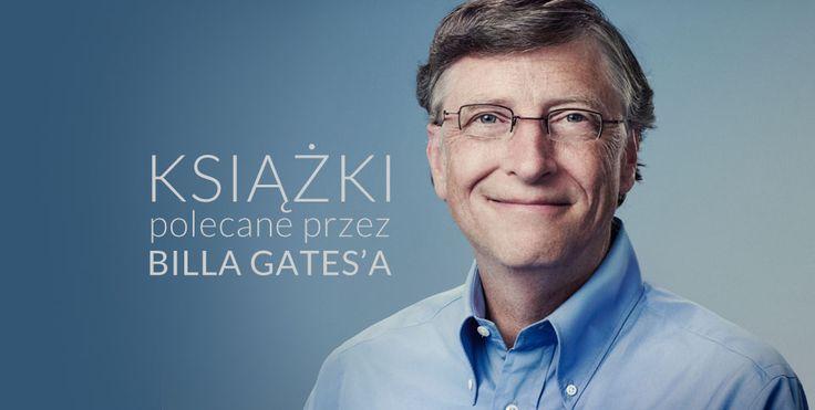 Jakie książki powinniśmy przeczytać według Billa Gatesa | Klucz do sukcesu