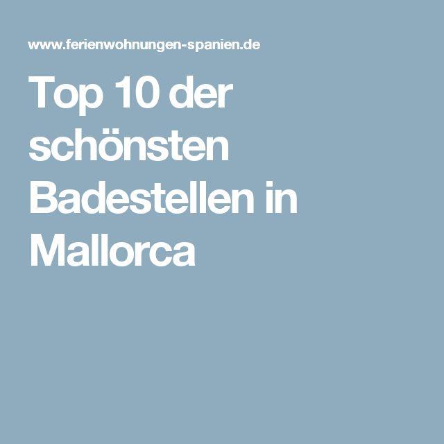 Top 10 der schönsten Badestellen in Mallorca