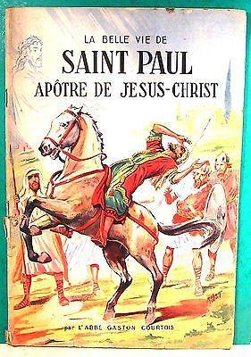 belles histoires et belles vies n°4 saint paul apôtre de Jésus Christ éd Fleurus