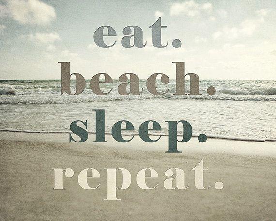 Eat Beach Sleep Repeat. Beach Typography Print, Beach Decor.  Lisarussofineart.com