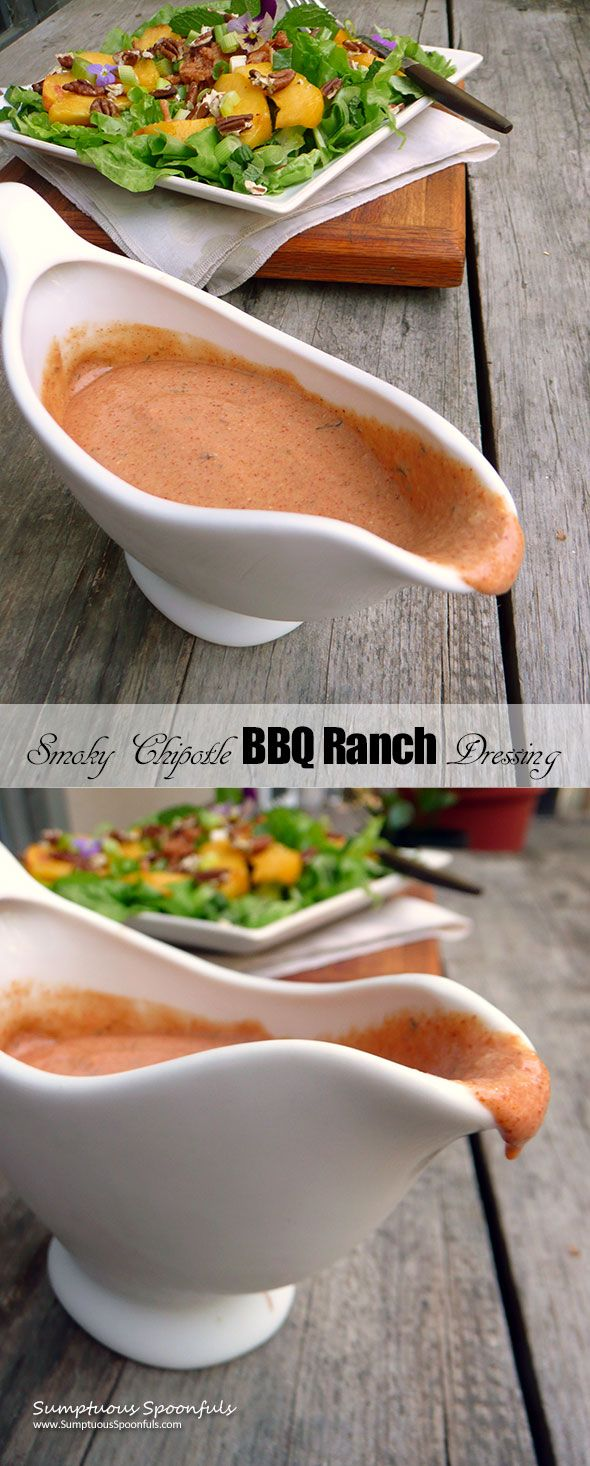Smoky Chipotle BBQ Ranch Dressing ~ Sumptuous Spoonfuls