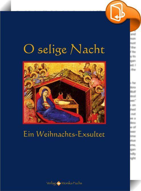 """O selige Nacht    ::  <em>""""Heute frohlocken die Engel, heute jauchzen die Erzengel,</em><br> <em> und alle Gerechten sind voll geistlicher Freude.</em><br> <em> Gekommen ist nämlich die hochheilige Nacht,</em><br> <em> in welcher der Erlöser der Welt, Jesus Christus,</em><br> <em> aus der Jungfrau Maria geboren werden wollte …""""</em><strong><br> </strong> <p>Mit deutlichem Anklang an das österliche Exsultet schrieb Thomas von  Kempen vor über 500 Jahren einen Lobpreis auf die Heilige Na..."""